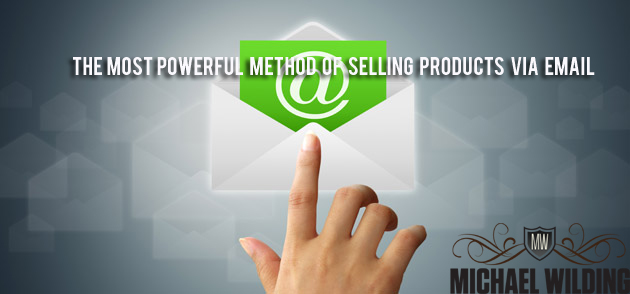 The Most Powerful Method Of Selling Products via Email