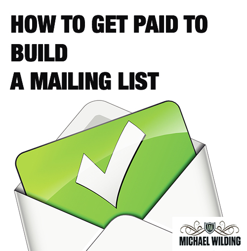 How To Get Paid To Build A Mailing List