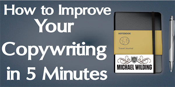 How To Improve Your Copywriting In 5 Minutes